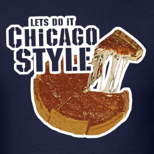 Chicago Style Pizza T-Shirts - Men's T-Shirt