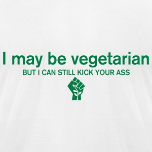 I may be a vegetarian but I can still kick your ass T-Shirts - Men's T-Shirt by American Apparel