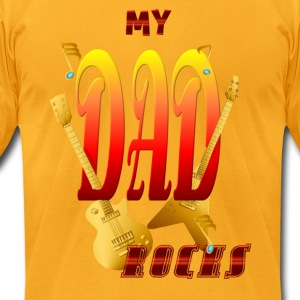 My Dad Rocks! - Men's T-Shirt by American Apparel