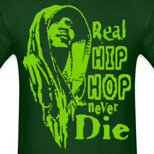 Real hip hop green T-Shirts - Men's T-Shirt