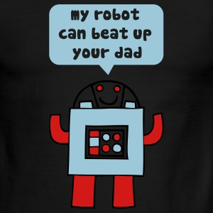 My robot can beat up your dad T-Shirts - Men's Ringer T-Shirt