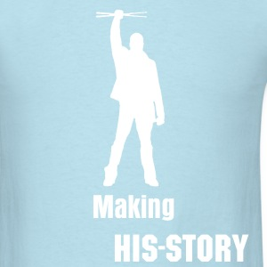 Making His-story - Men's T-Shirt