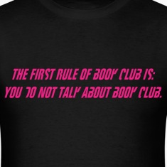 The First Rule  T-Shirts
