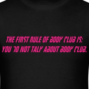 The First Rule  T-Shirts - Men's T-Shirt