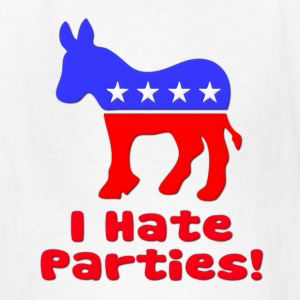 I Hate Parties Democrat Politics Kids' Shirts - Kids' T-Shirt