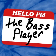 Hello I'm the Bass Player T-Shirts