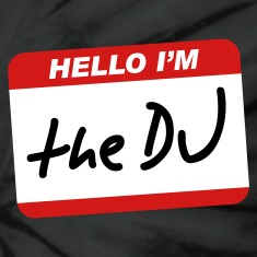 Hello I'm the DJ T-Shirts
