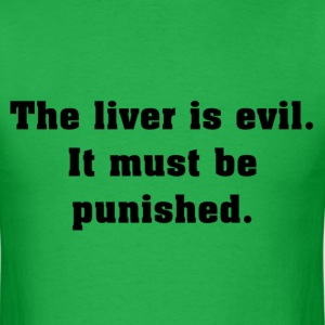 The Evil Liver T-Shirts - Men's T-Shirt