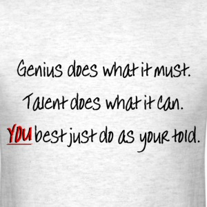 Genius Vs. Talent T-Shirts - Men's T-Shirt
