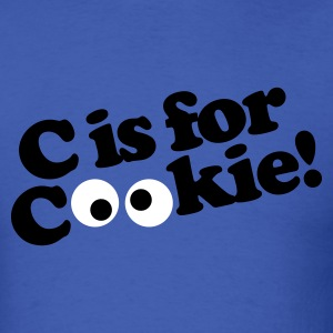 C is for Cookie T-Shirts - Men's T-Shirt