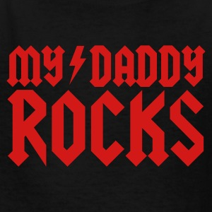 My daddy rocks Kids' Shirts - Kids' T-Shirt