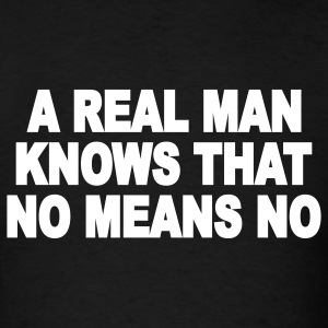 shirt for real men 1 - Men's T-Shirt