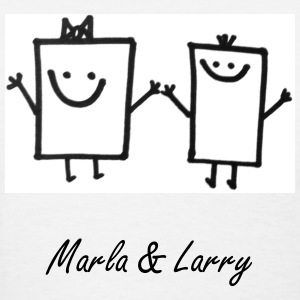 Marla and Larry - Women's T-Shirt