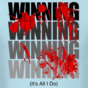 Winning - Tiger Blood Version (Black Text) - Men's T-Shirt