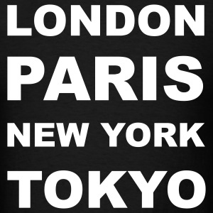 London, Paris, New York, Tokyo T-Shirts - Men's T-Shirt