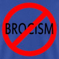 Design ~ Say No to Brocism