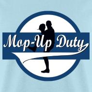 Design ~ Mop-Up Duty Logo, Standard T-Shirt