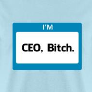 Design ~ CEO, Bitch Men's