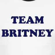 Design ~ Team Britney T-Shirt Ringer Tee