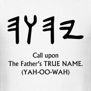TRUE NAME of the Father T-Shirts - Men's T-Shirt
