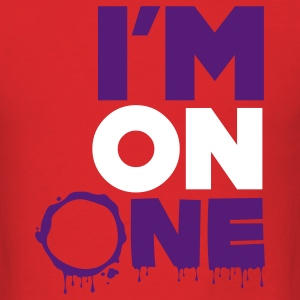 I'm On One Shirt - Men's T-Shirt