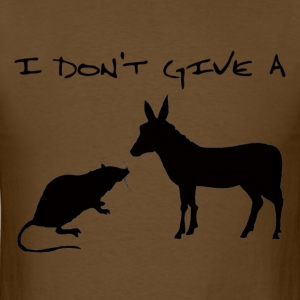 I Don't Give A Rat's Ass - Men's T-Shirt