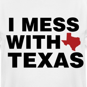I mess with Texas - Men's Tall T-Shirt