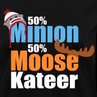 Design ~ 50% Minion 50% MooseKateer