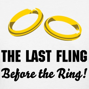 The last fling before the ring, Bachelorette Party Wedding T-Shirts - Women's T-Shirt