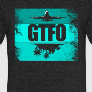 GTFO T-Shirts - Unisex Tri-Blend T-Shirt by American Apparel