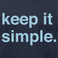 Design ~ Keep It Simple