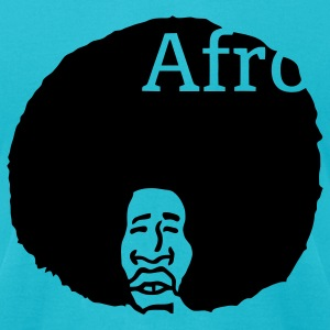 Afro, nothing else! T-Shirts - Men's T-Shirt by American Apparel