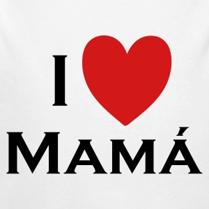 I love Mamá Baby Bodysuits - Long Sleeve Baby Bodysuit