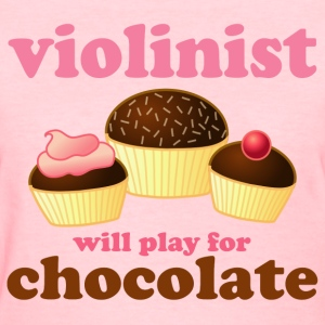 Violin Music Chocolate Humor Pink Womens T-shirt - Women's T-Shirt