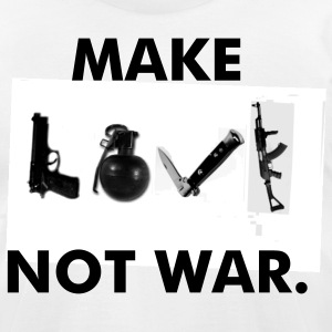 Make LOVE not war. - Men's T-Shirt by American Apparel