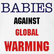 Design ~ Babies against Global Warming