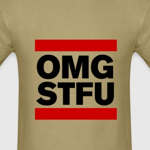 OMG STFU (black) - Men's T-Shirt