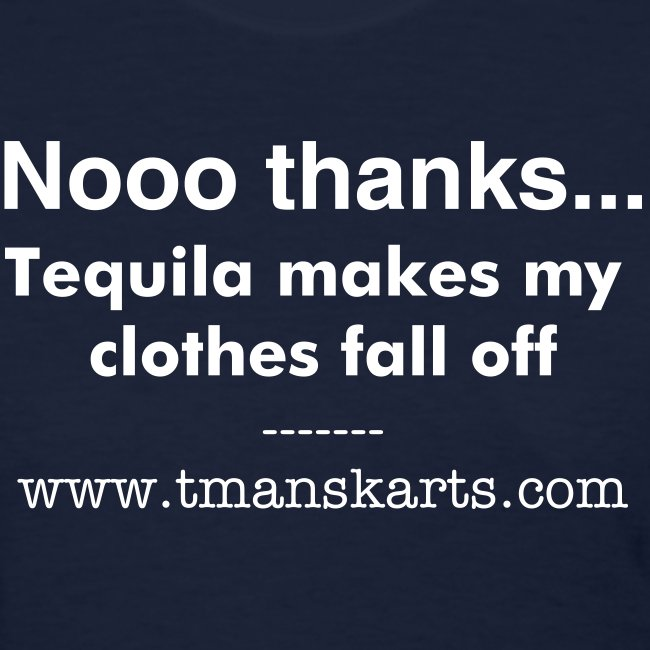 No thanks --Tequila