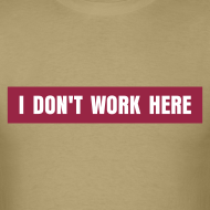 Design ~ I Don't Work Here