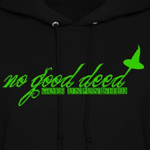 no good deed goes unpunished