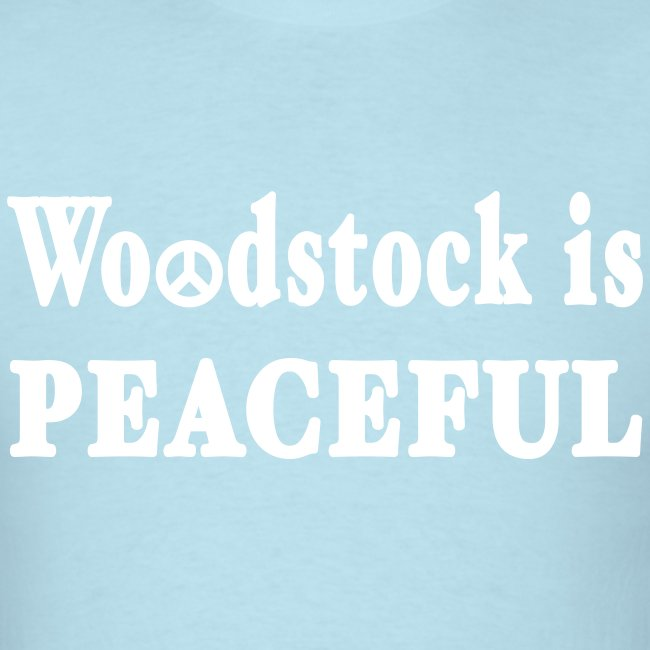 Woodstock is Peaceful Shirt by New York Old School