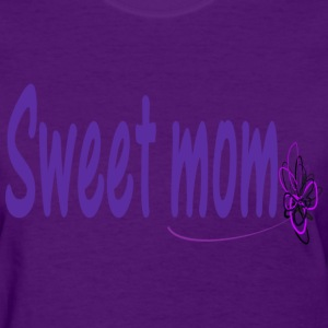 Sweet mom txt & flowers - Women's T-Shirt