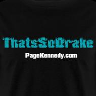 Design ~ Thats So Drake