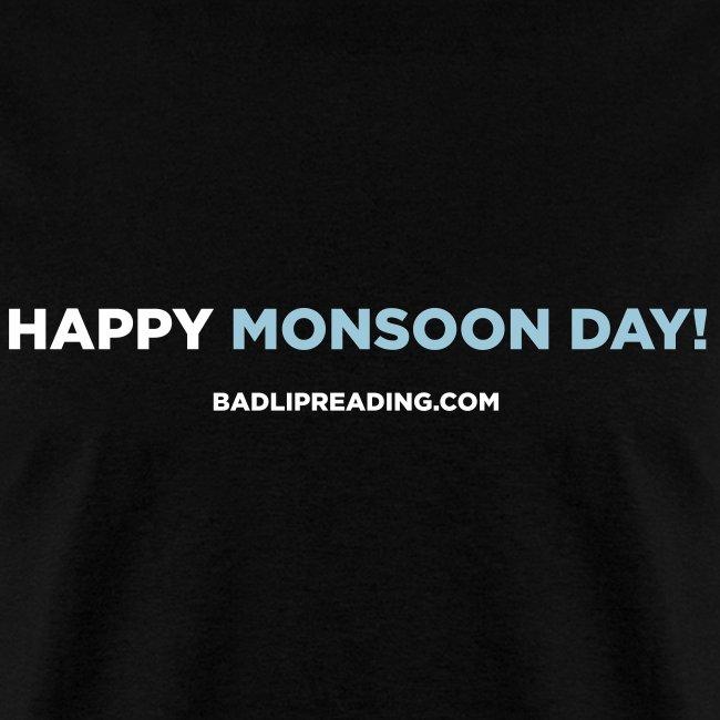 Badlipreading Happy Monsoon Day Mens T Shirt