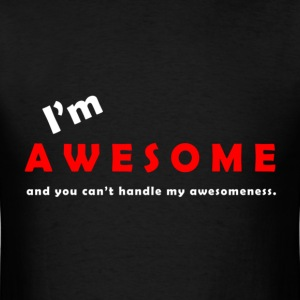 I'm Awesome - Men's T-Shirt