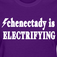 Design ~ Schenectady is Electrifying Shirt by New York Old School