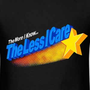 The More I Know... - Men's T-Shirt