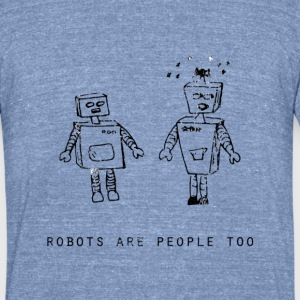 Robots Are People Too | Robot Plunger - Unisex Tri-Blend T-Shirt by American Apparel