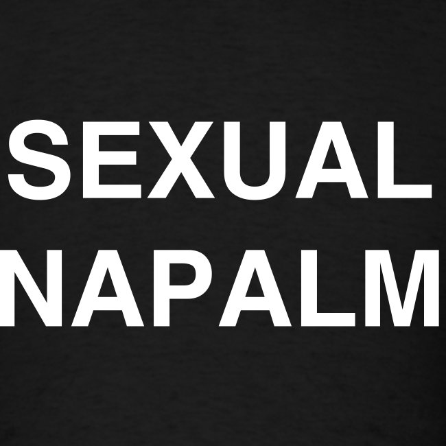 Sexual Napalm