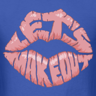 Design ~ Let's Make Out - S - 2XL